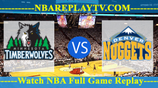 Denver Nuggets vs Minnesota Timberwolves – Apr 11, 2018