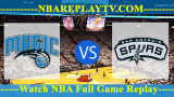 San Antonio Spurs vs Orlando Magics – Oct 12, 2018