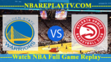 Golden State Warriors vs Atlanta Hawks – Nov 12, 2018