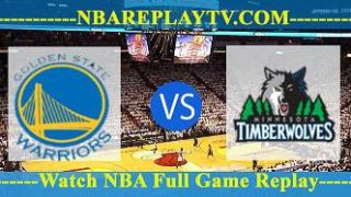 Minnesota Timberwolves vs Golden State Warriors – Apr 04, 2017