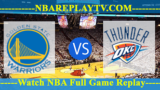 Golden State Warriors vs Oklahoma City Thunder – Oct 16, 2018