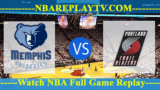 Memphis Grizzlies vs Portland Trail Blazers – July 16, 2018