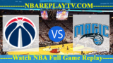Washington Wizards vs Orlando Magic – Apr 11, 2018