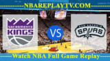 San Antonio Spurs vs Sacramento Kings – Nov 12, 2018