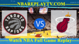 Toronto Raptors vs Miami Heat – Apr 11, 2018