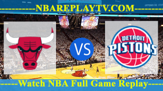 Chicago Bulls vs Detroit Pistons – Oct 20, 2018