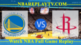 WEST FINALS – GAME 1 Houston Rockets vs Golden State Warriors – May 14, 2018