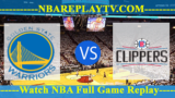 Golden State Warriors vs LA Clippers – Nov 12, 2018