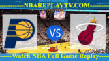 Miami Heat vs Indiana Pacers – Nov 09, 2018