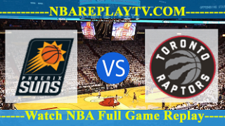 Phoenix Suns vs Toronto Raptors – Dec 13, 2017