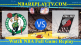 Boston Celtics vs Portland Trail Blazers – July 15, 2018