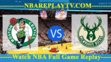 Playoffs – Boston Celtics vs Milwaukee Bucks – Apr 17, 2018