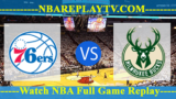 Philadelphia 76ers vs Milwaukee Bucks – July 14, 2018