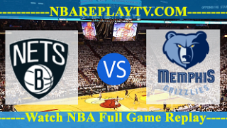 Memphis Grizzlies vs Brooklyn Nets – Mar 19, 2018