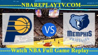 Indiana Pacers vs Memphis Grizzlies – Oct 17, 2018